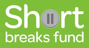 Short breaks fund