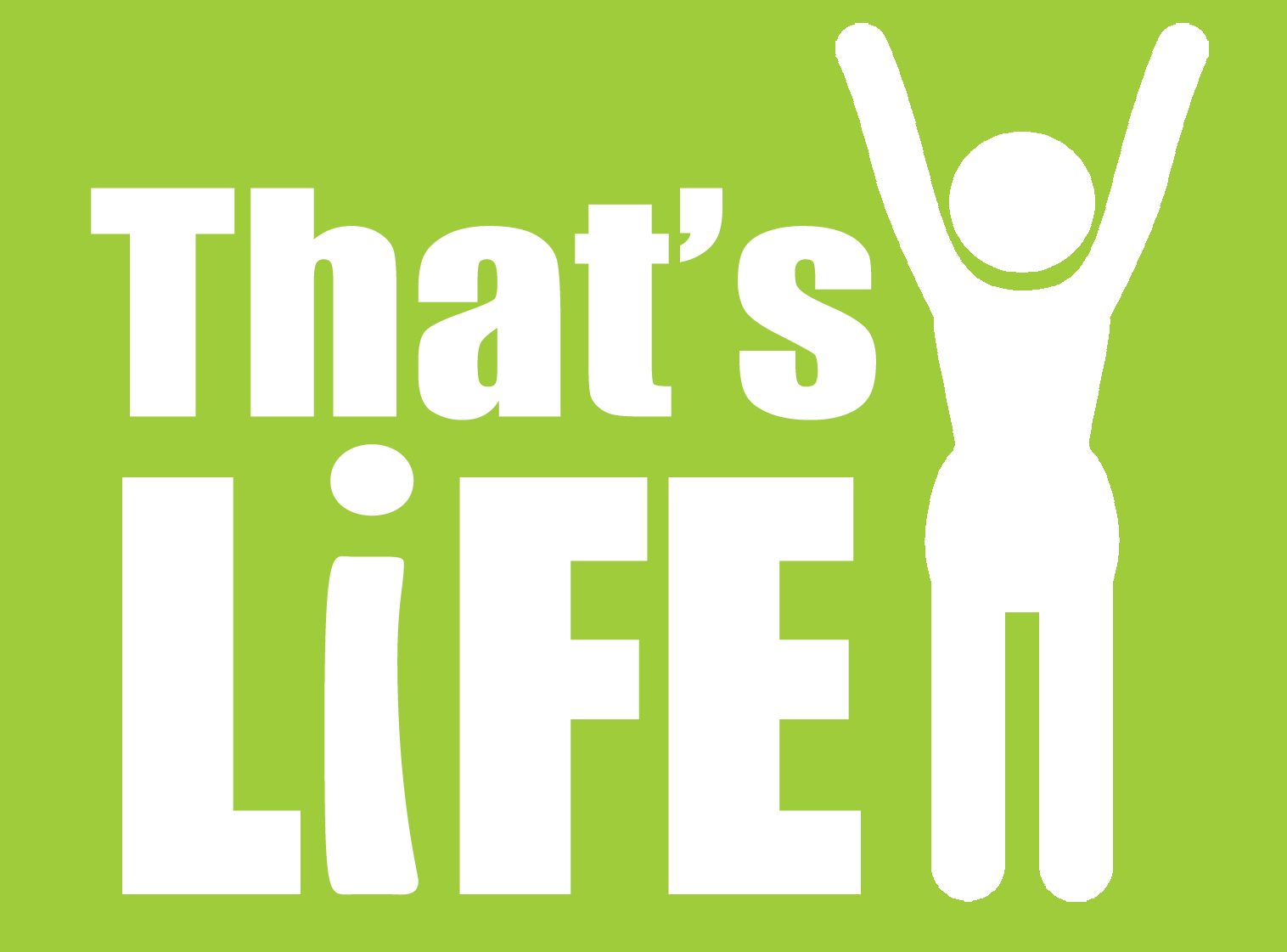 thats life mega monthly