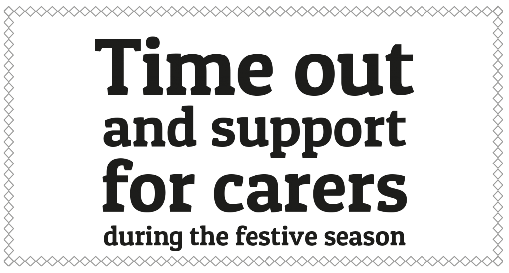 Support for carers this Christmas and New Year
